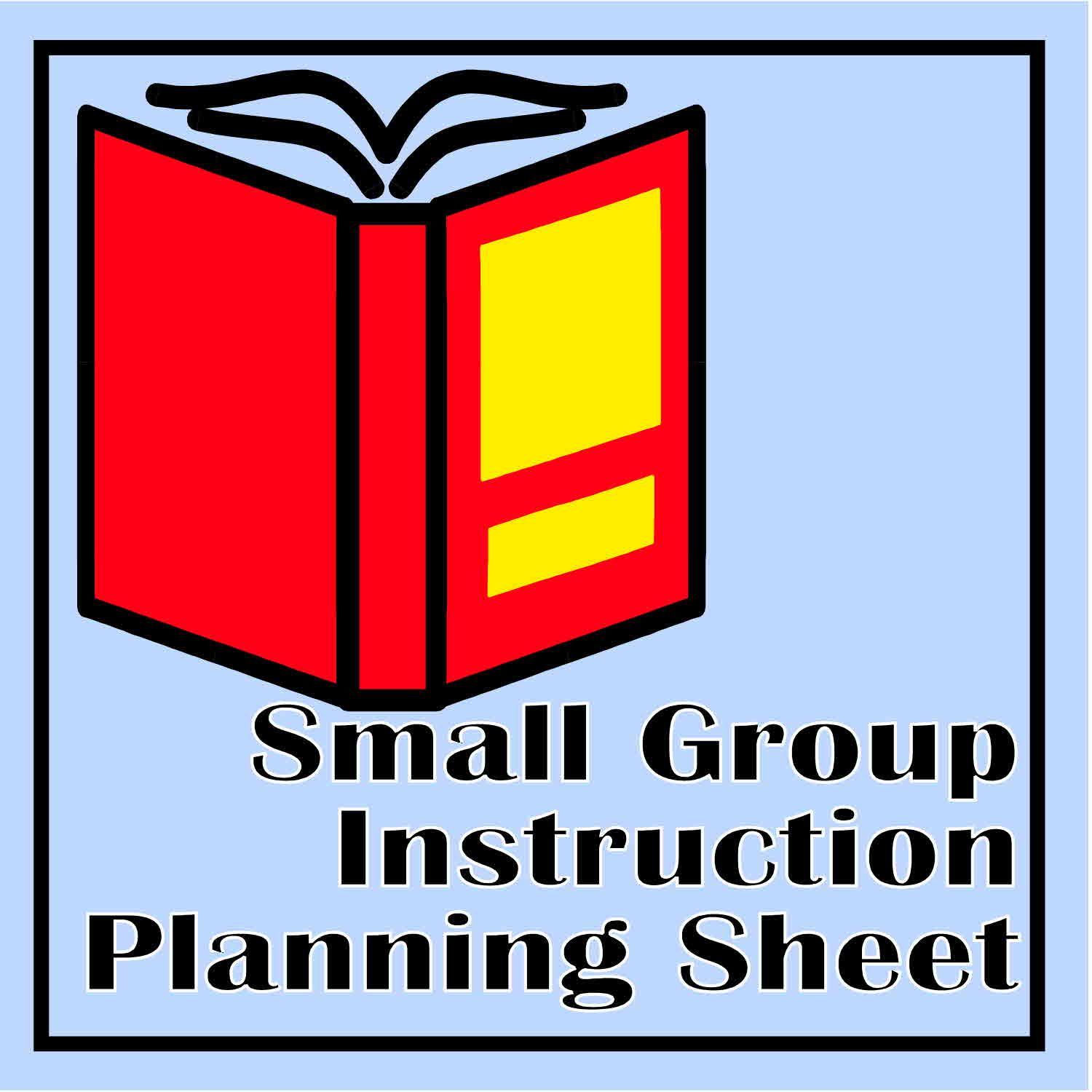 small group instruction planning sheet