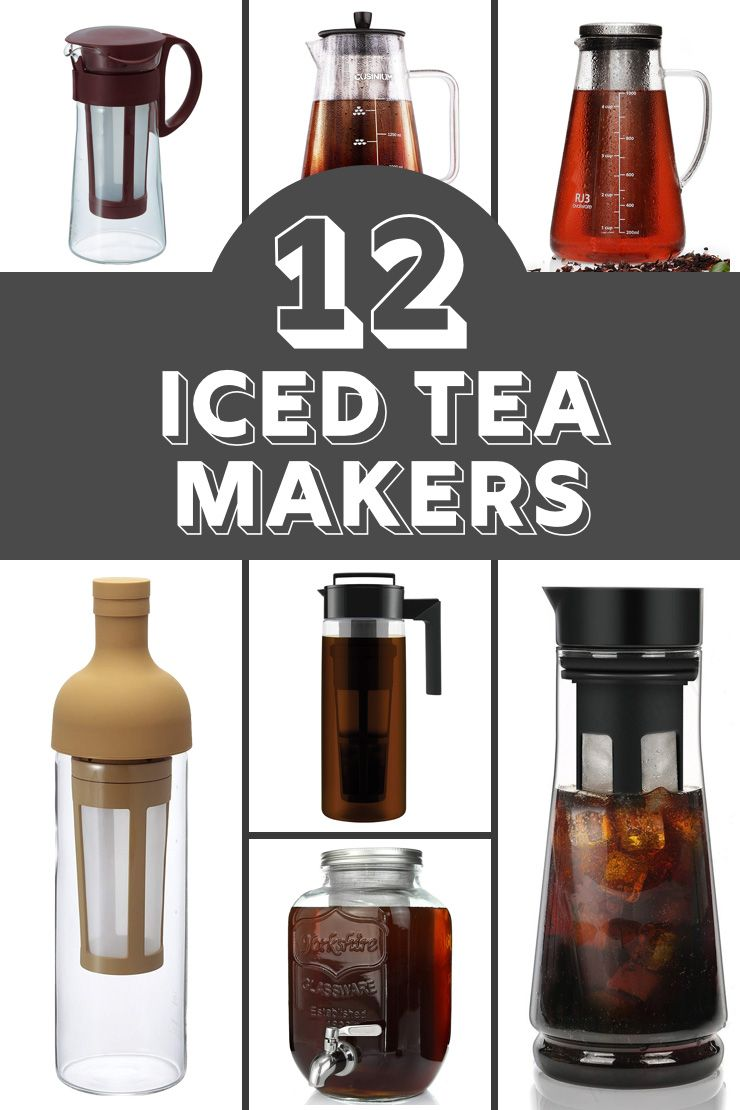 Looking For A New Iced Tea Maker I Ve Got 12 That I Ve Curated