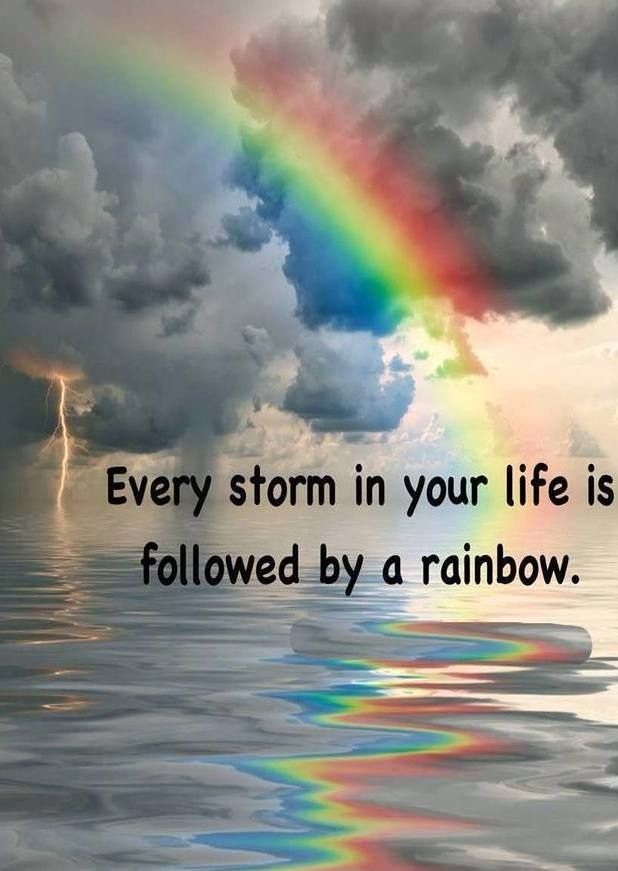 10 Inspirational Quotes Of The Day 128 Rainbow Quote Rainbow Storm
