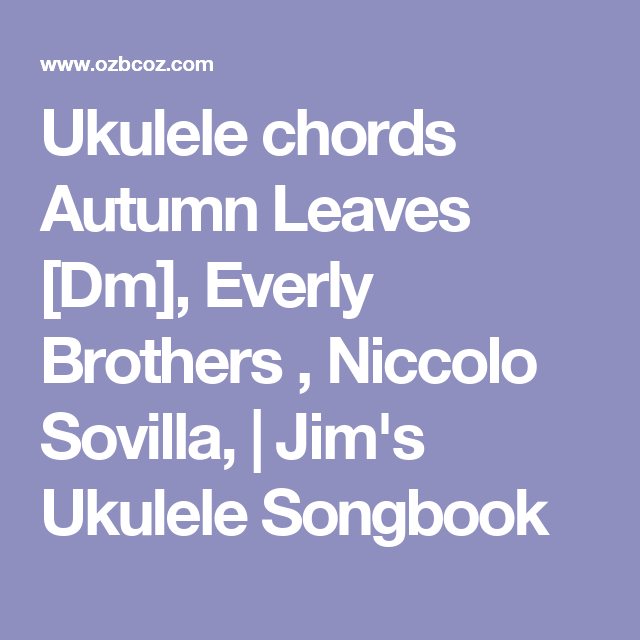 Beautiful Autumn Leaves Chords Photo - Basic Guitar Chords For ...