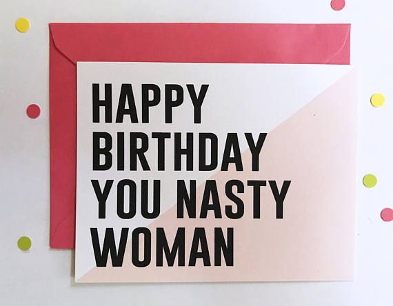 Nasty woman birthday card by thefword birthday for her cards nasty woman birthday card by thefword bookmarktalkfo Gallery