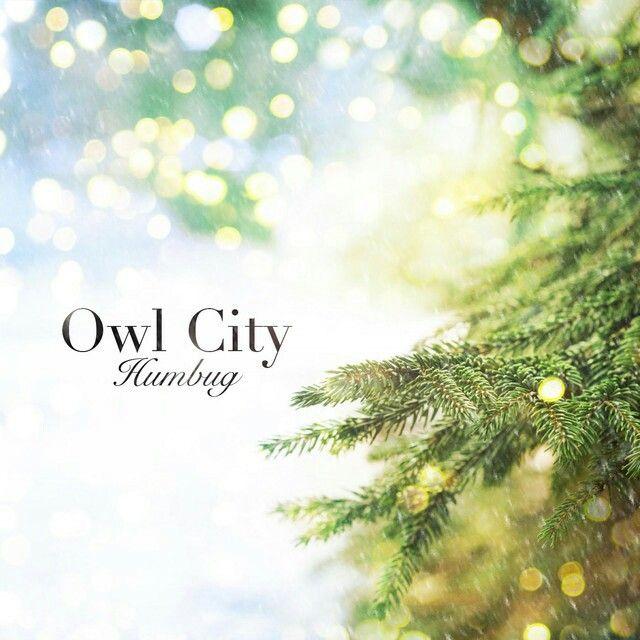 #christmasmusic #spotify #humbug #owlcity #electronic #pop #music