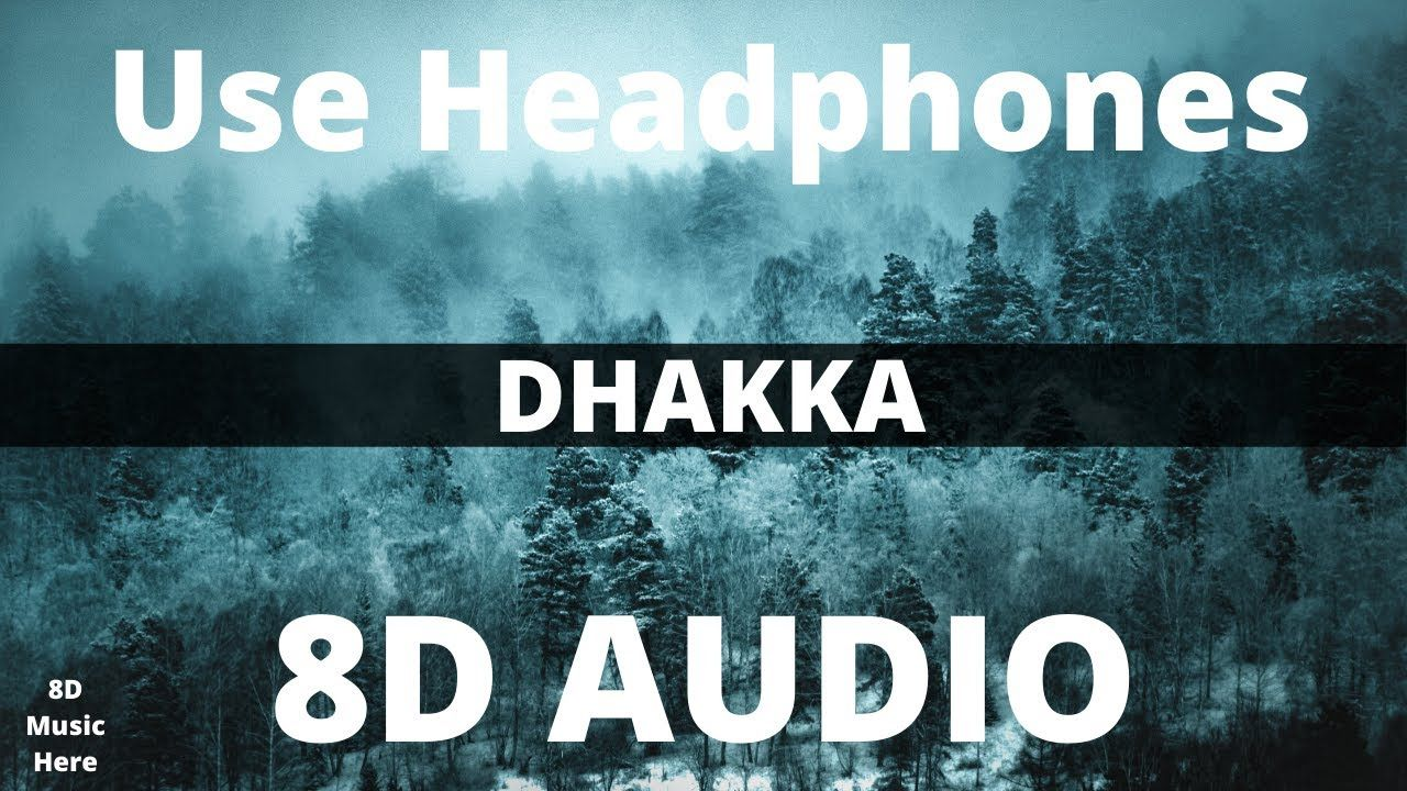 Dhakka 8d Audio Sidhu Moose Wala Official Music Video Latest Pun In 2020 Music Music Videos Songs
