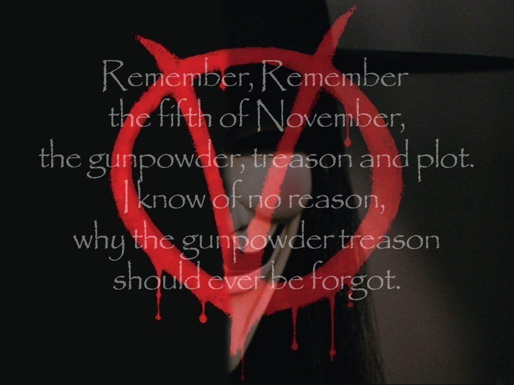 V For Vendetta Wallpaper Remember Remember V For Vendetta Vendetta The Fifth Of November