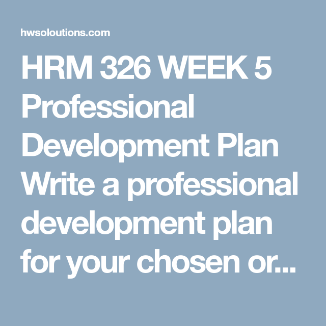 Hrm  Week  Professional Development Plan Write A Professional