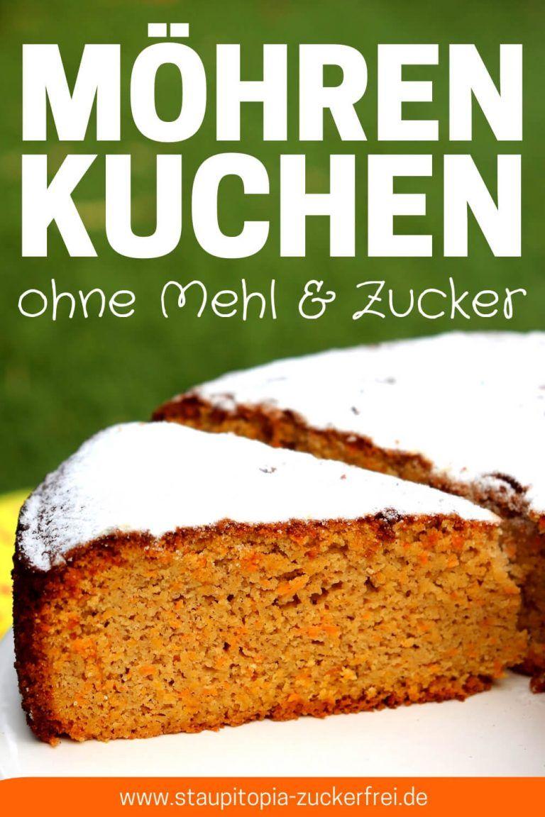 Gesunder Karottenkuchen Ohne Mehl Und Zucker Rezept Mit Bildern Karottenkuchen Ohne Mehl Karotten Kuchen Karottenkuchen