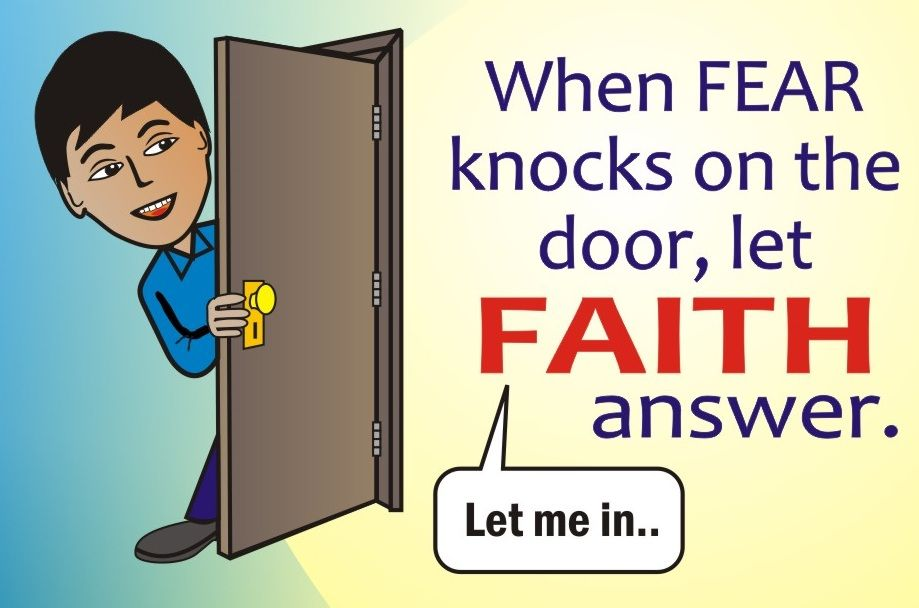 Let Faith Answer The Door To Fear