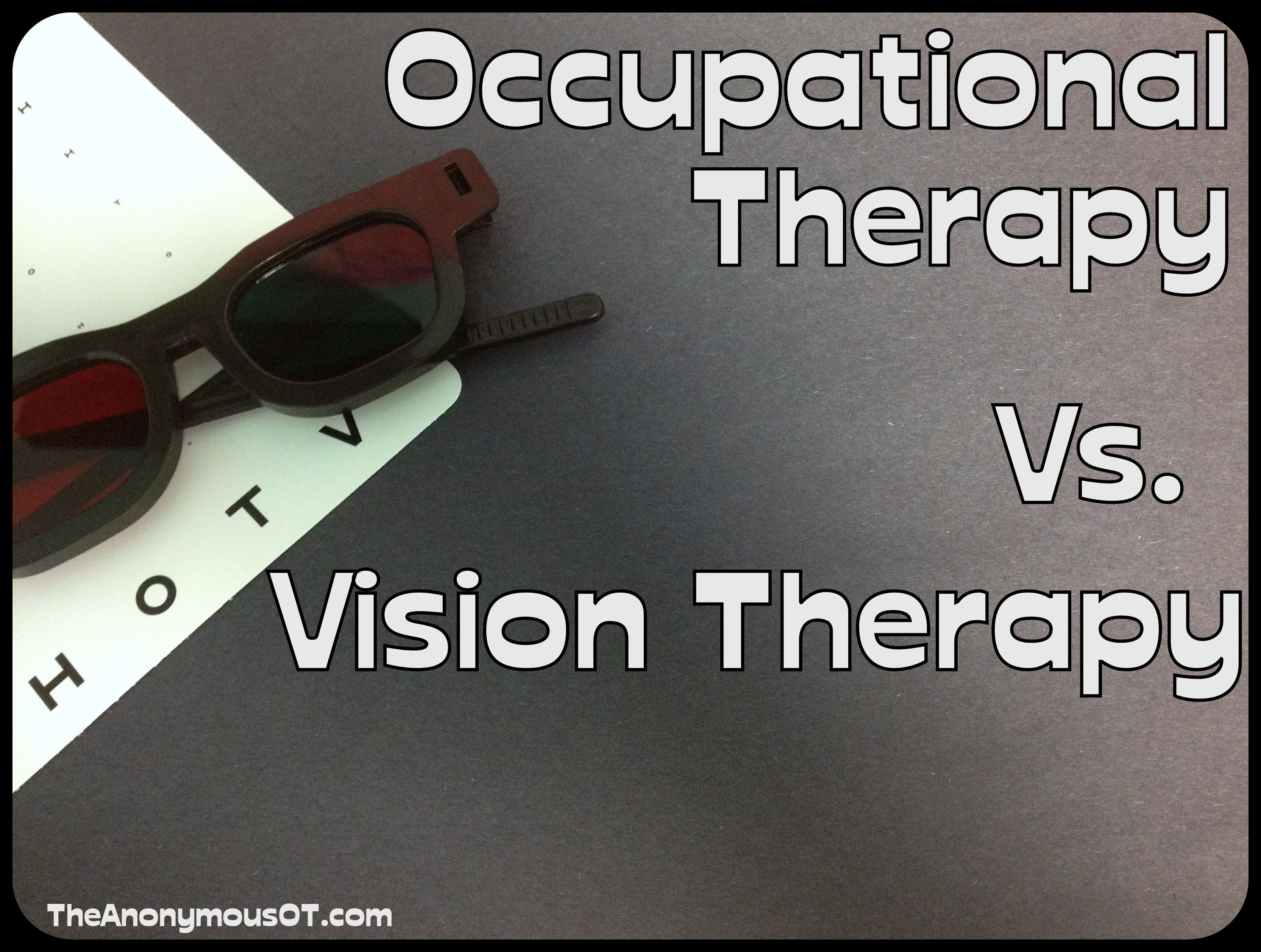 Occupational Therapy Vs Vision Therapy