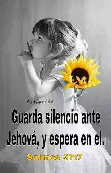 Esperar En Silencio La Voz De Dios Versículos Bíblicos Salmos Pensamientos Biblicos