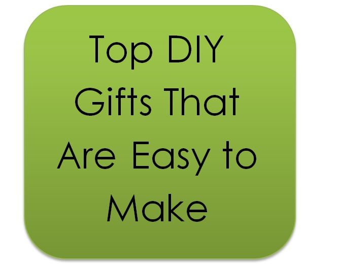 A few of our favorite DIY projeccts we think would make great gifts. And they are simple and easyto make!