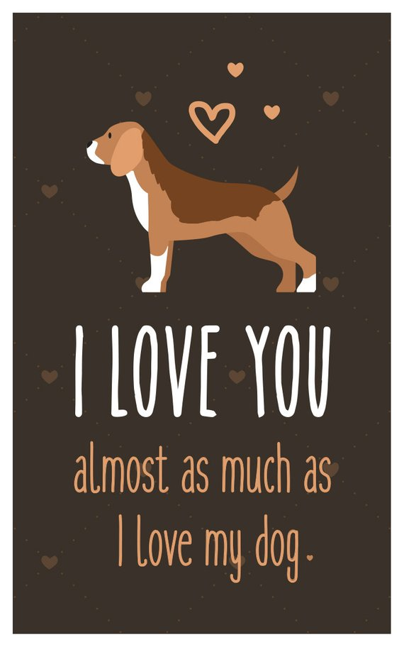 Beagle Card Instant Download I Love You Almost As Much As I Love