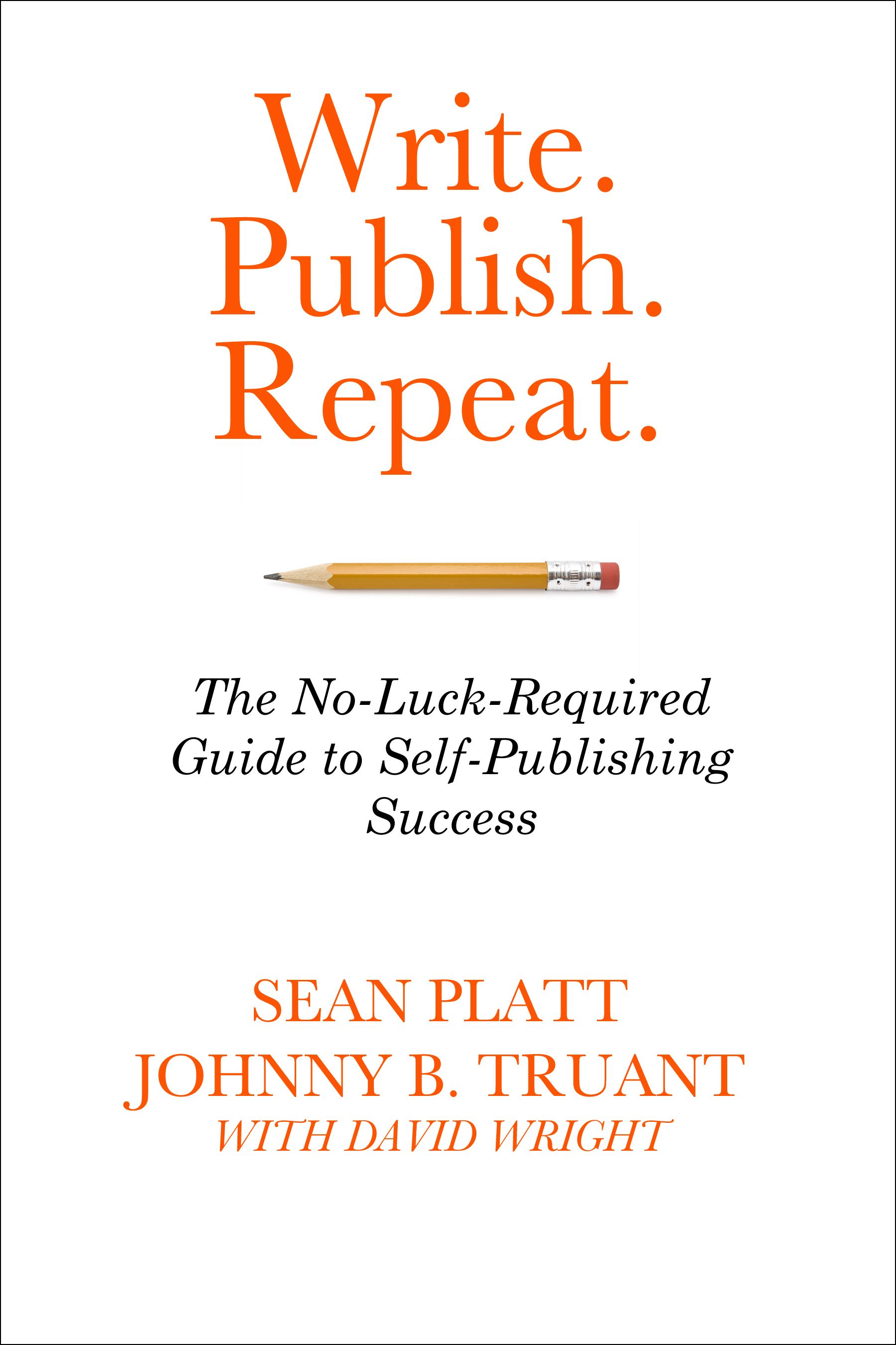 Writing Fast, Funnels And Calls To Action. My Lessons Learned From Write, Publish, Repeat.