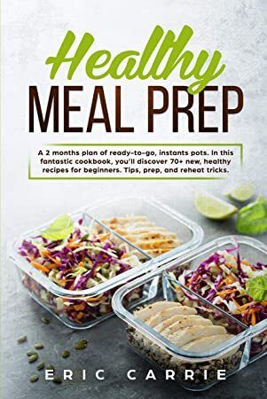 EBook Healthy Meal Prep A 2 months plan of readytogo instants pots In this fantastic cookbook