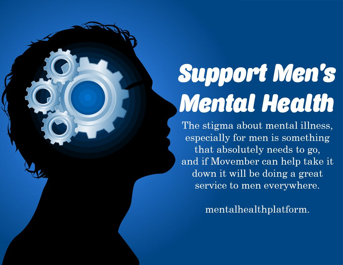 Support Mens Mental Health The Stigma About Mental