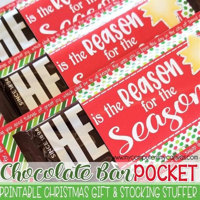 HE IS THE REASON Chocolate Bar POCKET PRINTABLE – My Computer is My Canvas #christmastreats