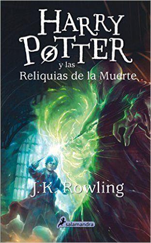 Harry Potter Y Las Reliquias De La Muerte 7 Harry Potter And The Deathly Hallows Spanish Edition Harry Potter Pdf Harry Potter Book Covers Harry Potter Titles