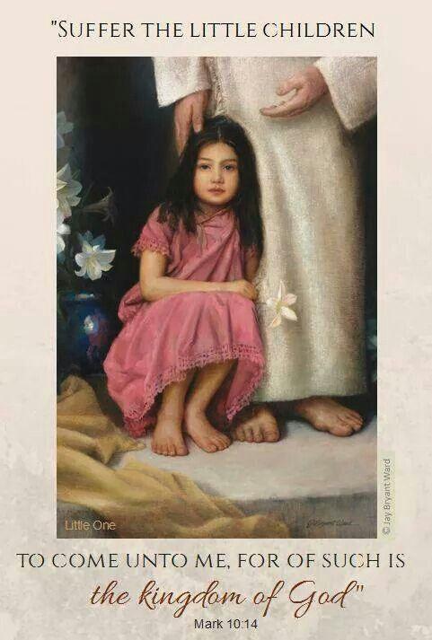 Suffer the little children to come unto me...