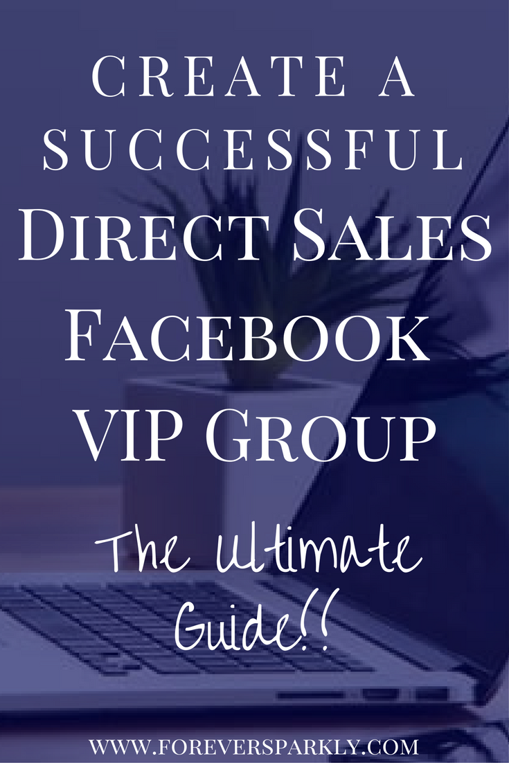ultimate guide for a direct sellers facebook vip group damsel in