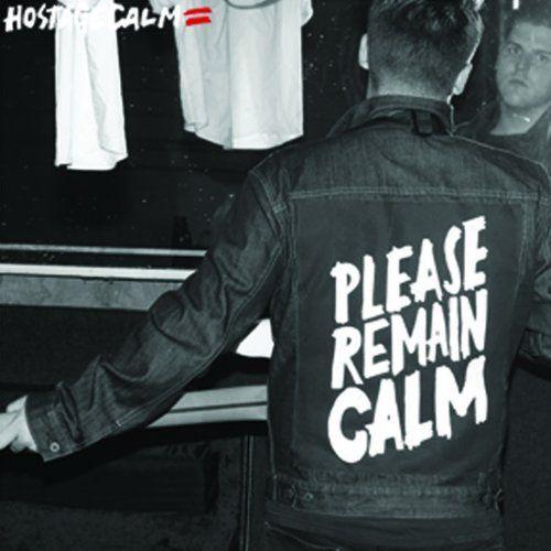 Hostage Calm - Please Remain Calm