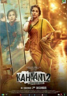 Kahaani 2 Poster With Images Hindi Movies Hindi Movies Online