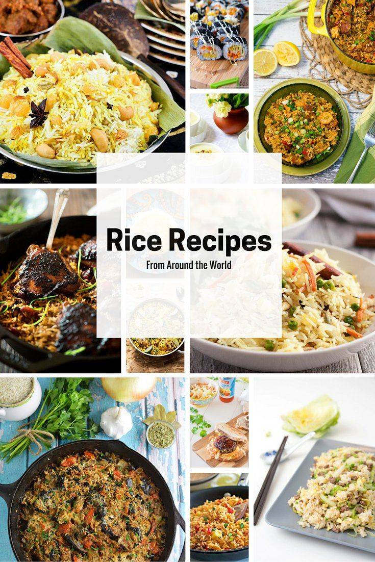 Travel The World Via These 24 International Rice Recipes That Are Way Cheaper Than A Flight Best Rice Recipe Rice Recipes Rice Dishes