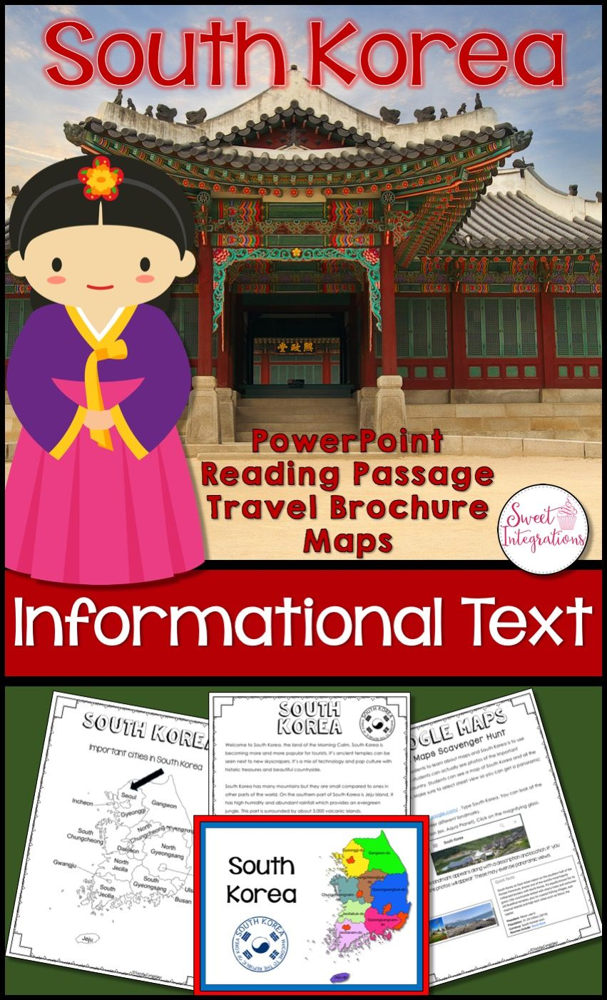 South Korea Country Study Informational Text Powerpoint Brochure Google Maps Country Studies Informational Text South Korea