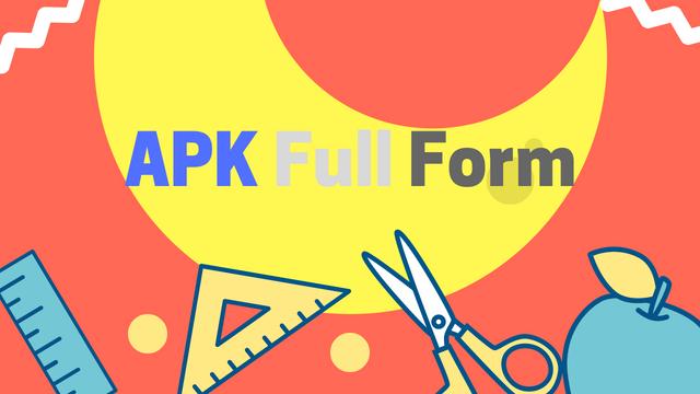 Image result for apk full form