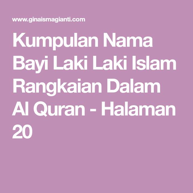 Kumpulan Nama Bayi Laki Laki Islam Rangkaian Dalam Al Quran