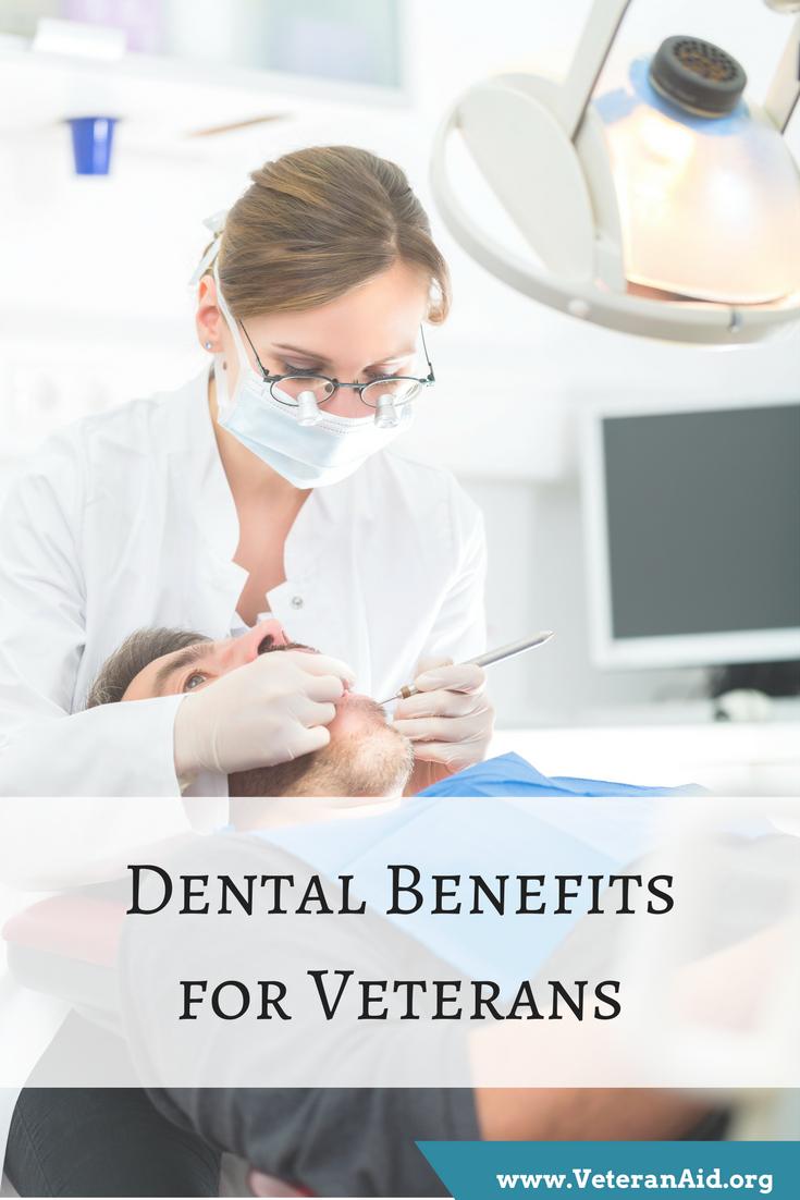 Dental Benefits For Veterans Dental Benefits Dental Veteran