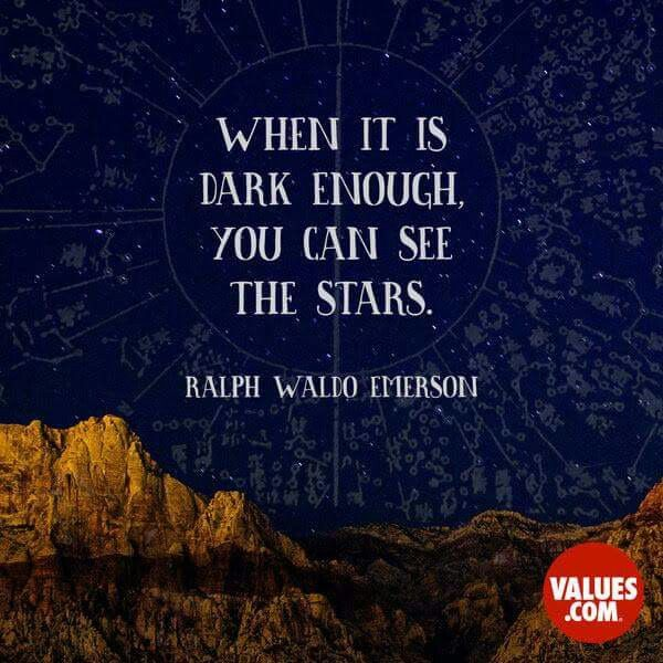 An Inspirational Quote By Ralph Waldo Emerson About The Value Of Optimism:  U201cWhen It Is Dark Enough, You Can See The Stars.