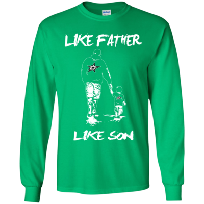 super popular 30be8 9e48a Happy Like Father Like Son Dallas Stars T Shirts | Dallas ...
