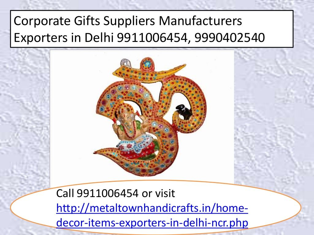 Corporate Gifts Suppliers In Delhi India 9911006454 9990402540 By