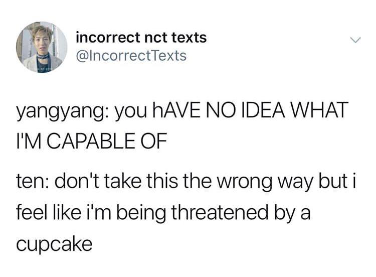 Yes Yangyang Is A Cupcake Nct Funny Kpop Memes Kpop Memes