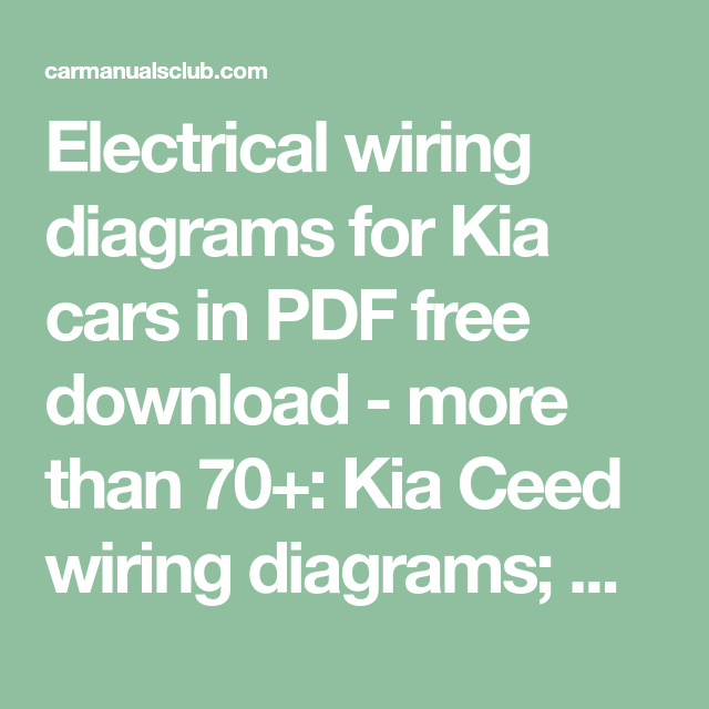 electrical wiring diagrams for kia cars in pdf free download