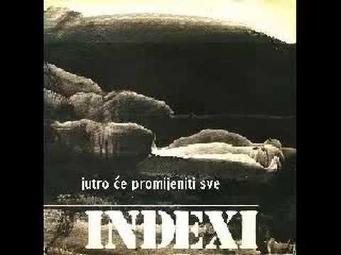 Indexi Jutro Ce Promjeniti Sve Movie Posters Youtube Movies