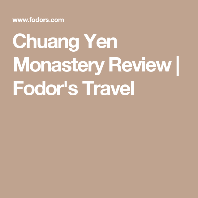 Chuang Yen Monastery Review | Fodor's Travel