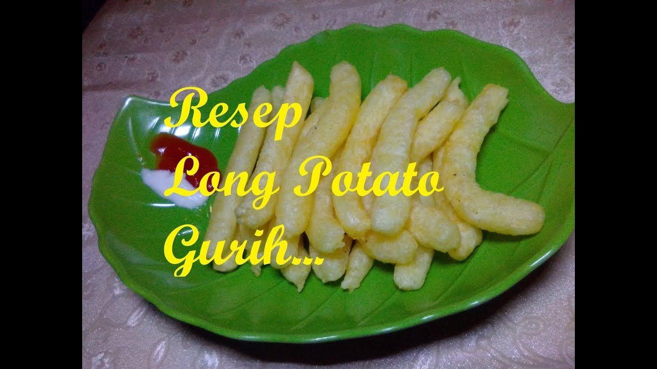Cara Membuat Long Potato Super Gurih In 2020 Potatoes Cara Super