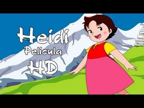 Cuentos Infantiles Heidi Pelicula Dibujos Hd Espanol Youtube Peliculas Dibujos Canciones Infantiles Peliculas