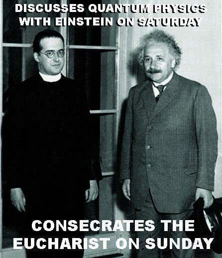 Georges Lemaitre Love Him Albert Einstein Einstein Georges Lemaitre