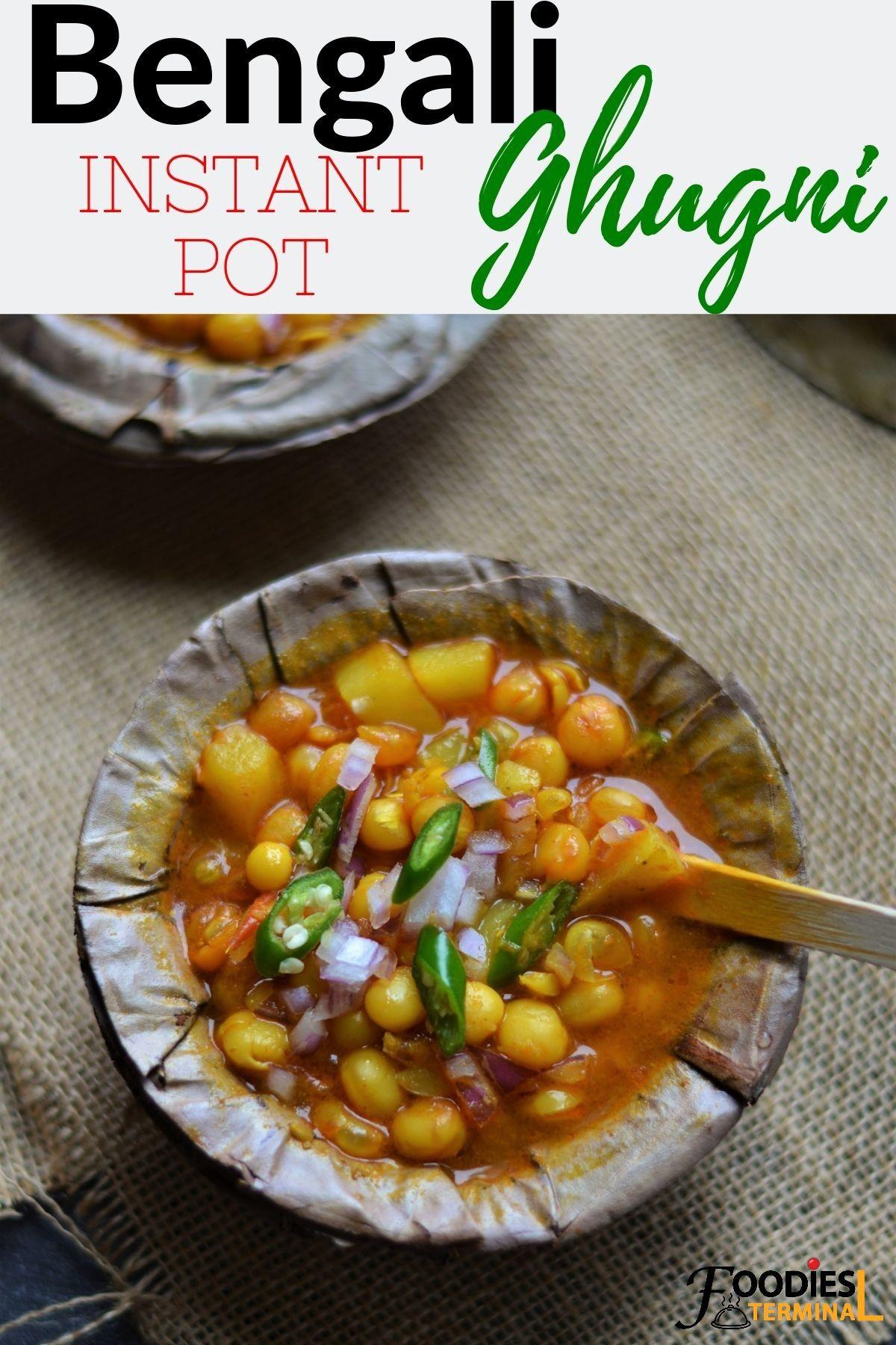 Bengali Ghugni Recipe Instant Pot Ghugni