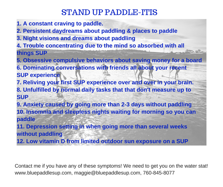 Stand Up Paddle-Itis!