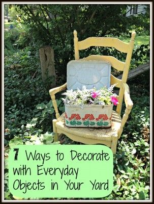 Bringing The Indoors Out How To Decorate Your Yard With Everyday Items