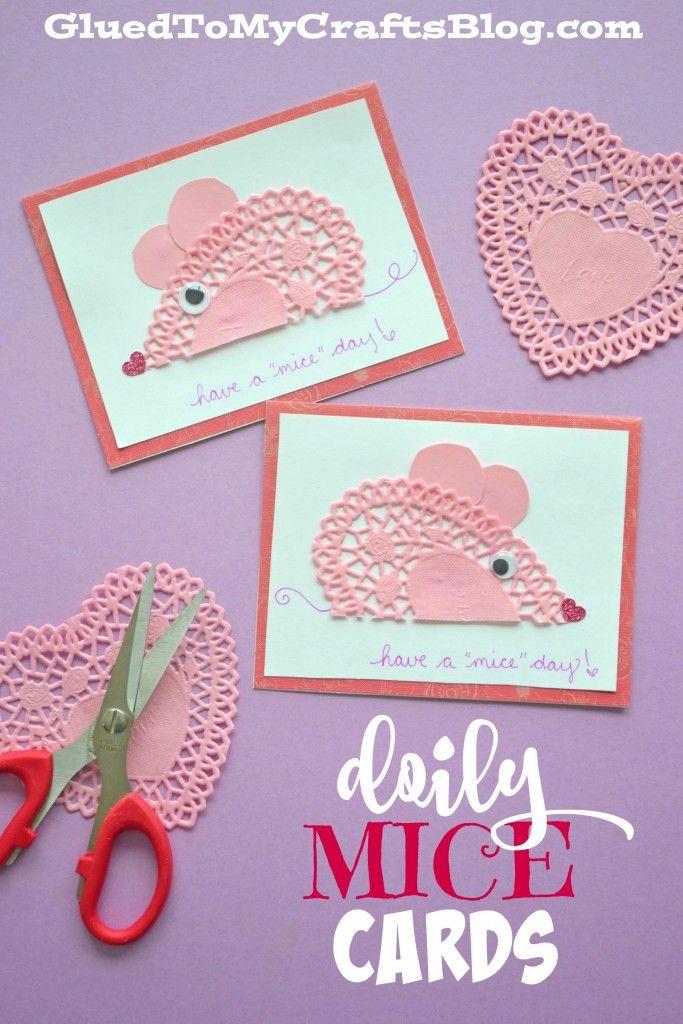 Have A Mice Day Doily Mice Cards Valentine Crafts Valentine