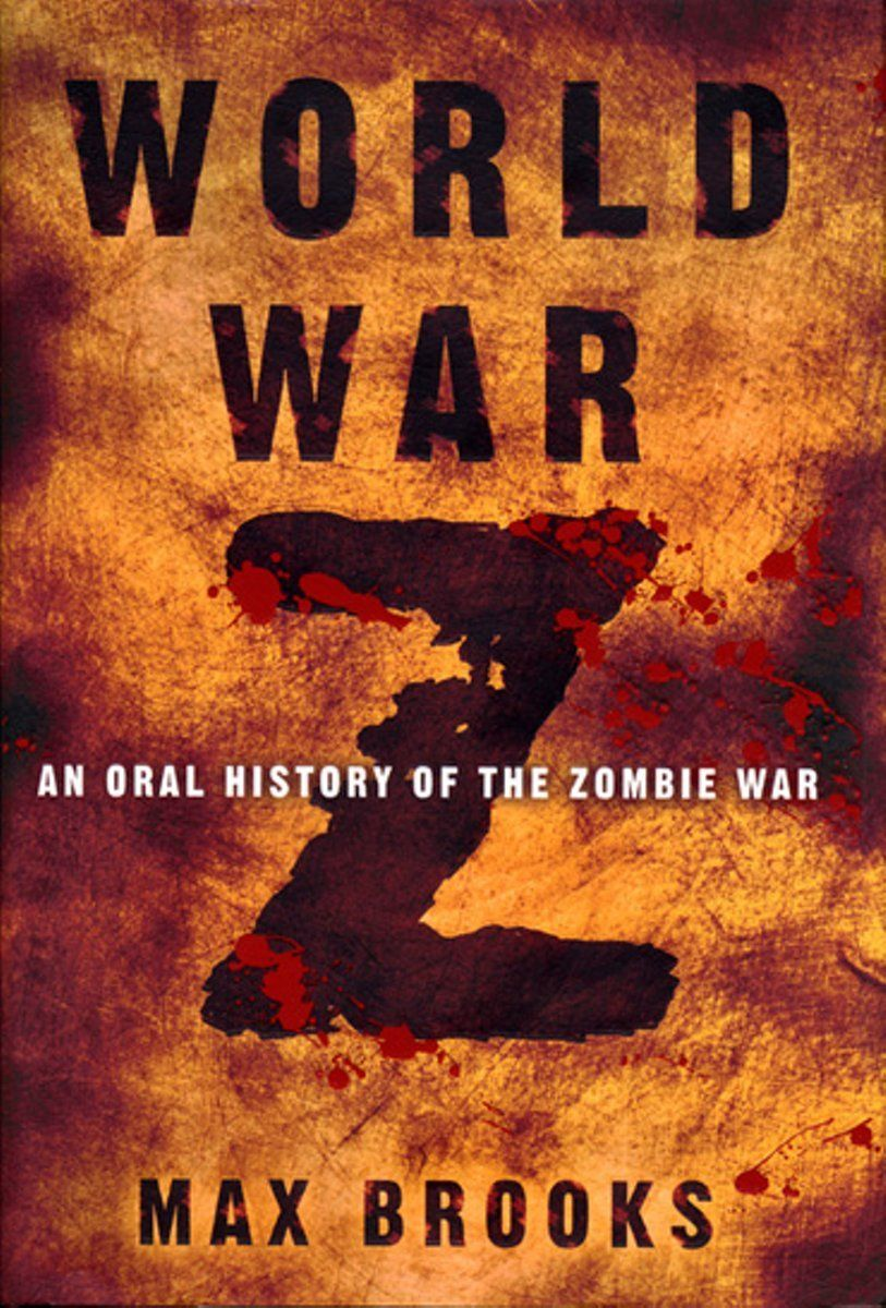 World War Z an Oral History of the Zombie War by Max
