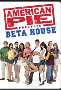 American Pie Presents Beta House Video 2007 I Think These Get