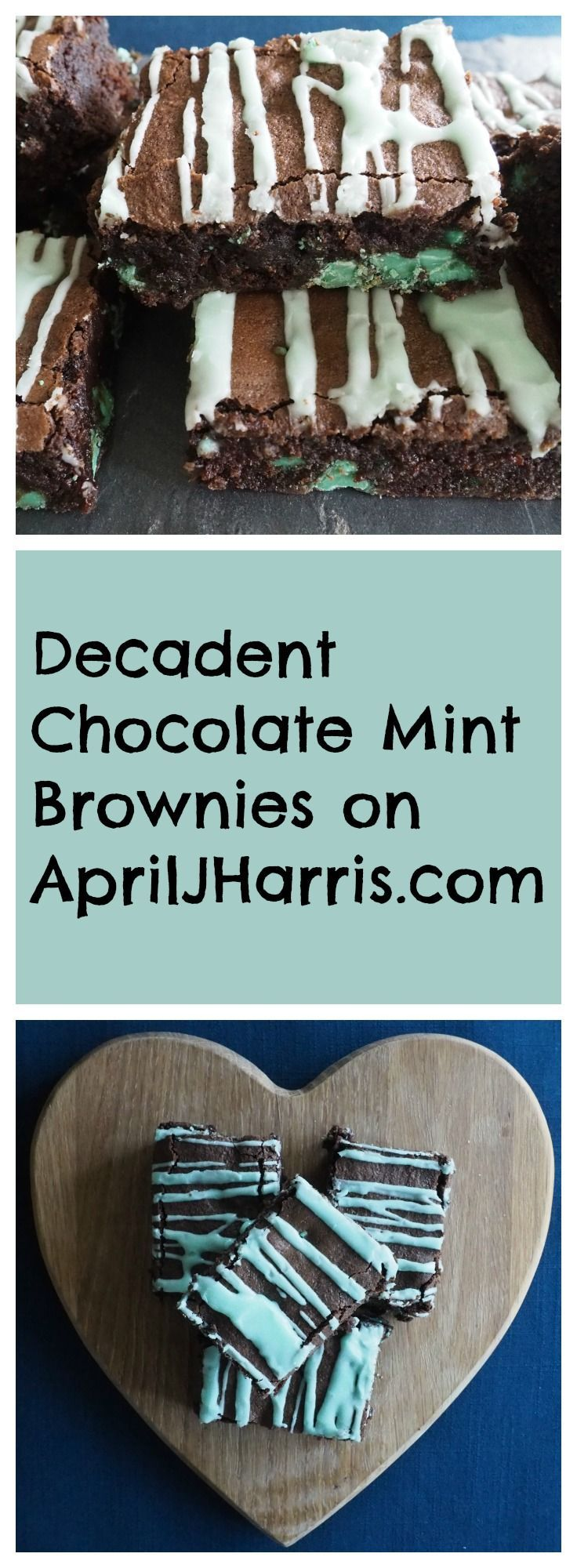 Deliciously Easy Chocolate Mint Brownies on AprilJHarris.com