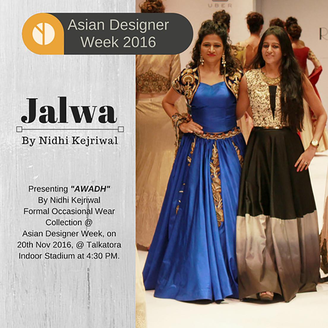 Pin By Jalwa Apparels By Nidhi Kejriwal On Fashion Shows Pinterest