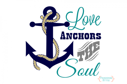 Download Love Anchors the Soul By PROVERBS ATTIC | Beach signs ...
