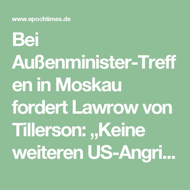 """Bei Außenminister-Treffen in Moskau fordert Lawrow von Tillerson: """"Keine weiteren US-Angriffe auf Syrien"""""""