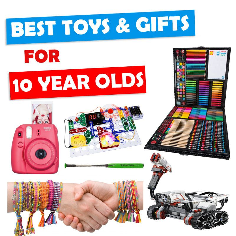 Best Gifts And Toys For 10 Year Olds 2018 Cool Gifts For
